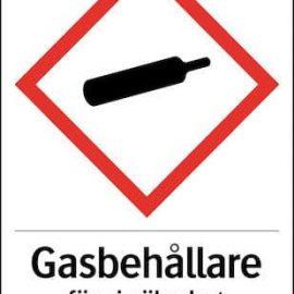 Varningsskylt - Gasbehållare förs i säkerhet