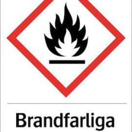 Varningsskylt - Brandfarliga ämnen